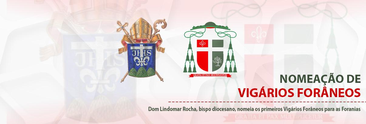 Dom Lindomar nomeia os primeiros vigários forâneos para as Foranias