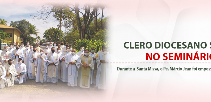 No dia do padre, Clero Diocesano se reúne no Seminário Maior